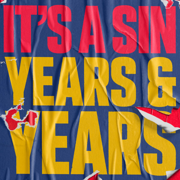 It's a sin Cover Years and Years