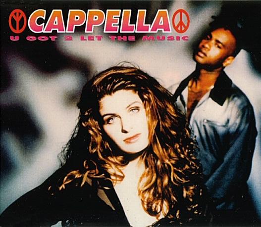 Capella U got 2 let the music sample
