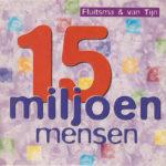 15 miljoen mensen