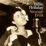Strange fruit original Billie Holiday