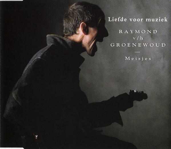 Liefde voor muziek Raymond van het Groenewoud
